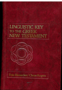 Linguistic Key to the Greek New Testament