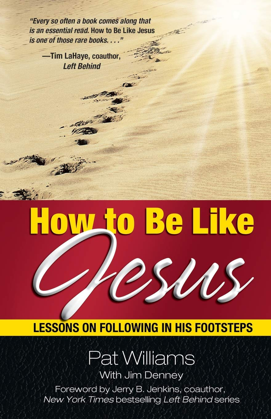 How to Be Like Jesus
