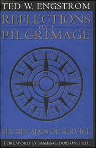 Reflections On A Pilgrimage by Ted Engstrom