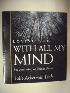 Loving God With All My Mind