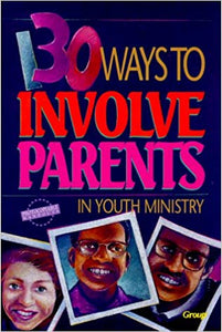 130 Ways to Involve Parents