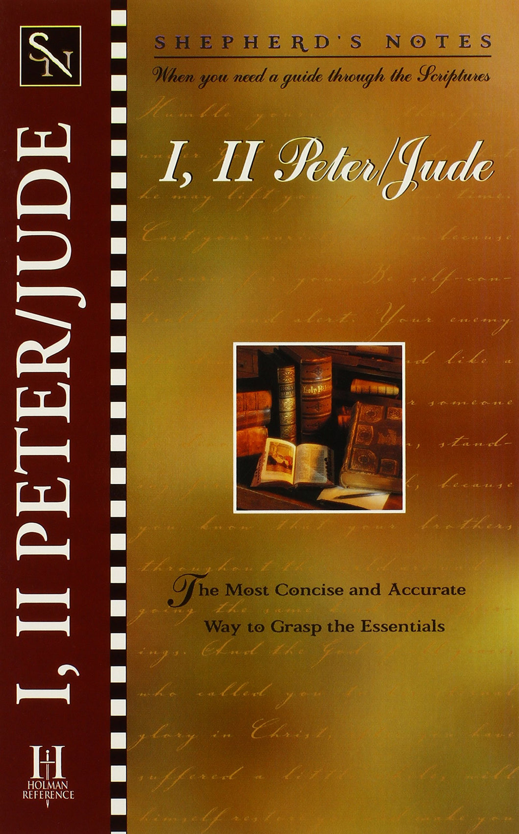 Shepherd's Notes: I & II Peter & Jude