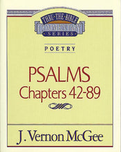 Load image into Gallery viewer, Thru the Bible Vol. 18: Poetry (Psalms 42-89)