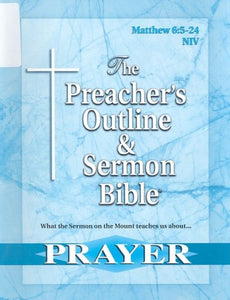 The Preacher's Outline & Sermon Bible: Matthew Chapter 6:5-24