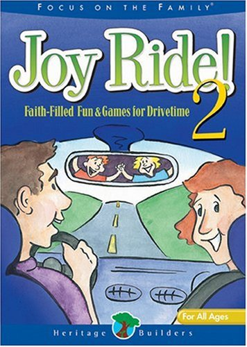Joy Ride! #2: Focus on the Family