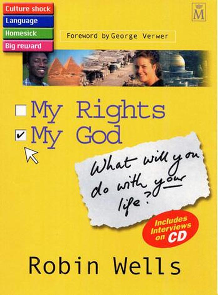 My Rights, My God: What Will You Do with Your Life?