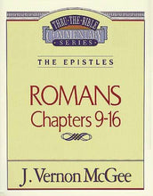 Load image into Gallery viewer, Thru the Bible Vol. 43: The Epistles (Romans 9-16)