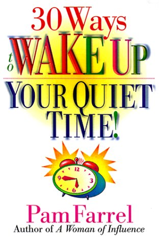 30 Ways to Wake Up Your Quiet Time