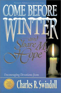 Come Before Winter and Share My Hope