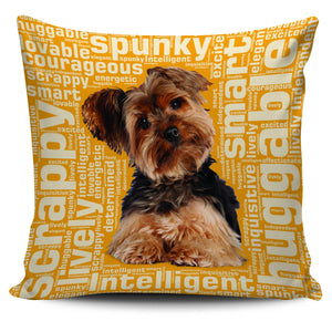 "Yorkie 18"" Pillow Cover - Love Family & Home"