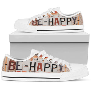 Be Happy Women's Low Top - Love Family & Home