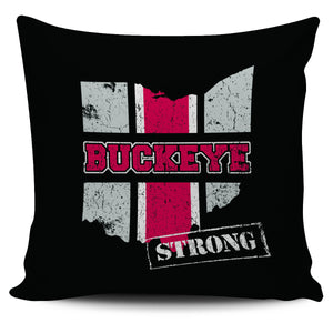 "Ohio Buckeye Strong Loyalty Scarlet Grey 18"" Pillow Case - Love Family & Home"