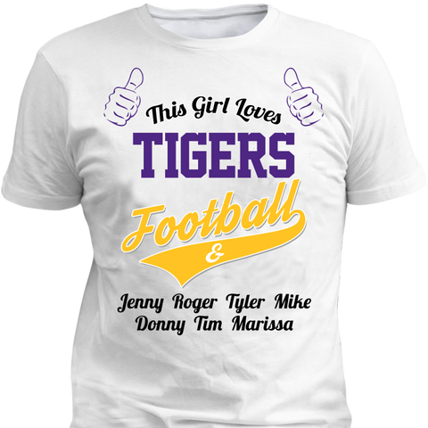 This Girl Loves Tigers Football & Personlized Names Apparel - Love Family & Home  - 1