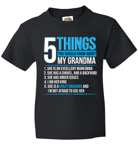 Image of 5 Things You Should Know About My Crazy Grandma T-Shirt - Love Family & Home