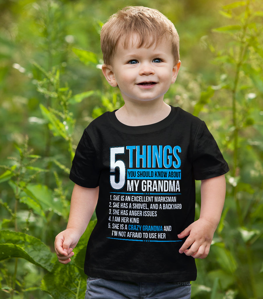 5 Things You Should Know About My Crazy Grandma T Shirt