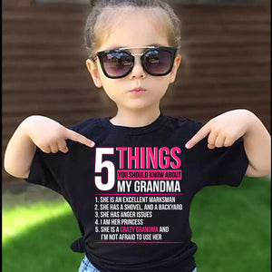 5 Things You Should Know About My Crazy Grandma T-Shirt - Love Family & Home