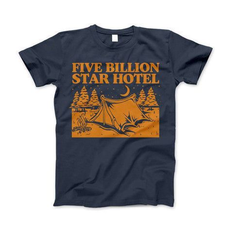 5 Billion Star Hotel Shirt For Camping Hiking And Outdoor Enthusiast - Love Family & Home