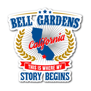 Bell Gardens This Is Where My Story Begins Sticker - Love Family & Home