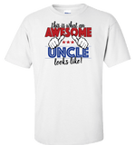 This Is What An Awesome Uncle Looks Like! Apparel - Love Family & Home  - 1