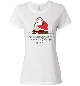 Bad Santa Nice List T-Shirt & Apparel - Love Family & Home