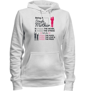 Being A Single Mother T-shirt & Apparel - Love Family & Home