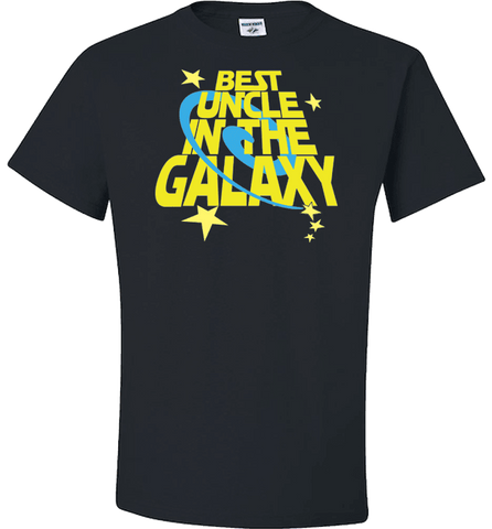 Image of Best Uncle In The Galaxy T-shirt & Apparel - Love Family & Home