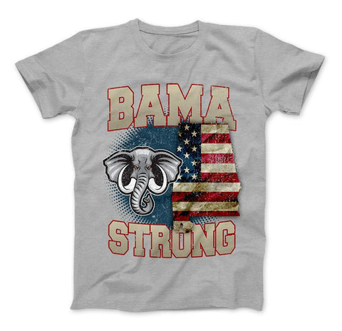 Bama Strong Special Limited Edition Alabama Print T-Shirt & Apparel - Love Family & Home