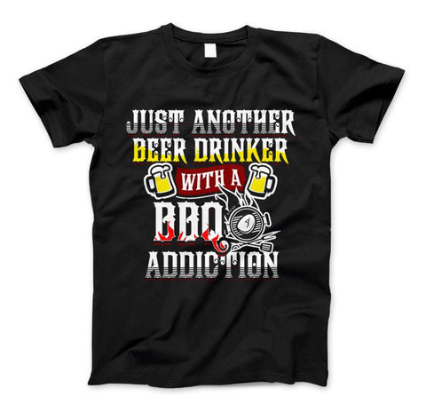 Just Another Beer Drinker With A BBQ Addiction & Apparel