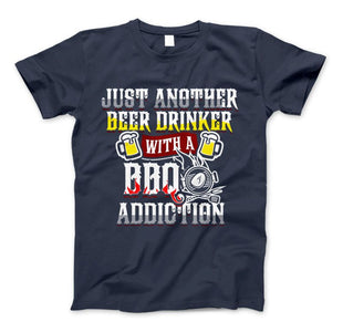Just Another Beer Drinker With A BBQ Addiction & Apparel - Love Family & Home