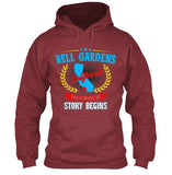 Bell Gardens California This Is Where My Story Begins Apparel - Love Family & Home  - 7