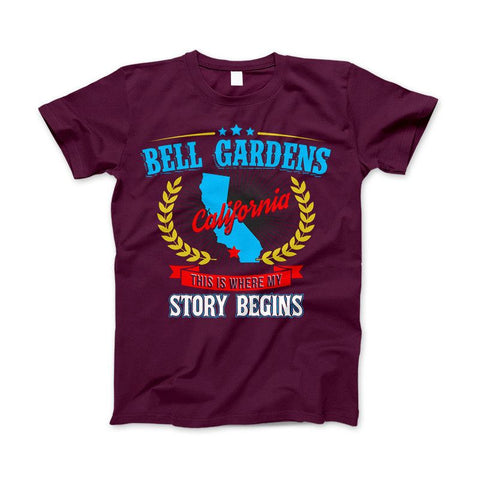 Bell Gardens California This Is Where My Story Begins Apparel - Love Family & Home  - 1