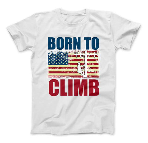 Image of American Lineman Born To Climb T-Shirt - Love Family & Home