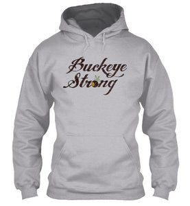 Buckeye Strong Ohio Original T-Shirt & Apparel - Love Family & Home