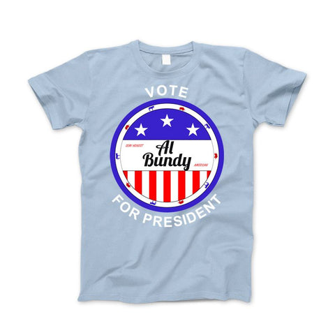 Al Bundy Semi Honest American Vote For President - Love Family & Home