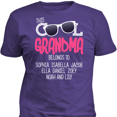 Image of This Cool Grandma Belongs To Personalized T-shirt & Apparel - Love Family & Home