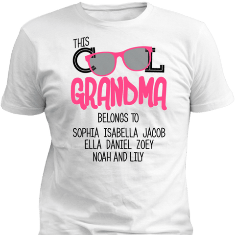 This Cool Grandma Belongs To Personalized T-shirt & Apparel - Love Family & Home
