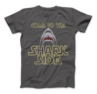 Shark Shirt Come To The Shark Side T-Shirt For Shark Lovers - Love Family & Home