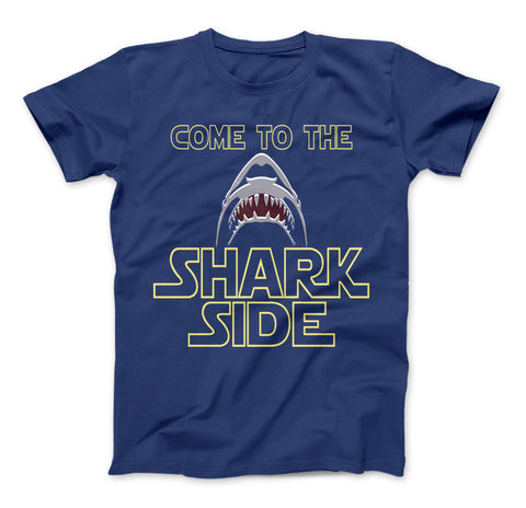 Image of Shark Shirt Come To The Shark Side T-Shirt For Shark Lovers - Love Family & Home