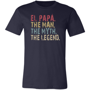 El papá The Man The Myth The Legend T-Shirt - Love Family & Home