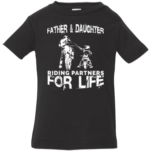 Father And Daughter Riding Partners For Life Infant Jersey T-Shirt - Love Family & Home