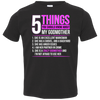 5 Things You Should Know About My Crazy Godmother T-Shirt - Love Family & Home