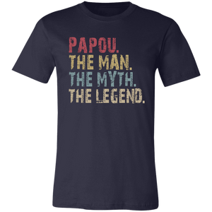 Papou The Man The Myth The Legend T-Shirt - Love Family & Home