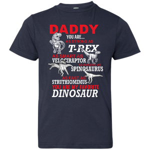 Daddy You Are My Favorite Dinosaur Youth Jersey T-Shirt - Love Family & Home