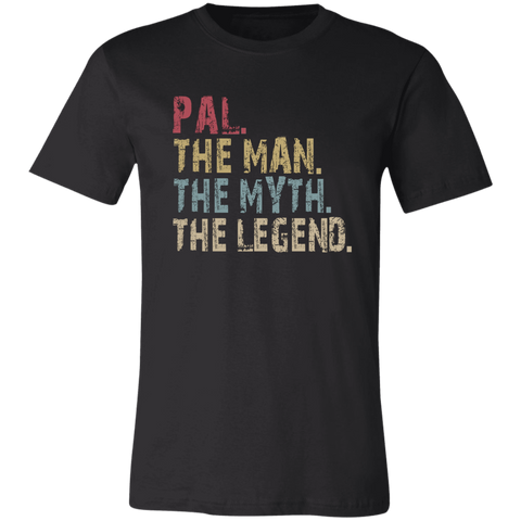 Image of PAL The Man The Myth The Legend T-Shirt - Love Family & Home