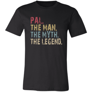PAL The Man The Myth The Legend T-Shirt - Love Family & Home