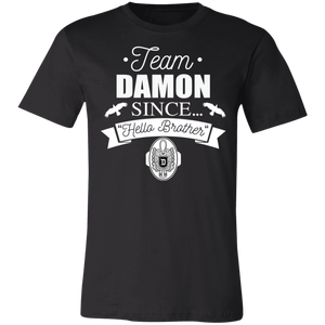 Team Damon Since Hello Brother T-Shirt - Love Family & Home