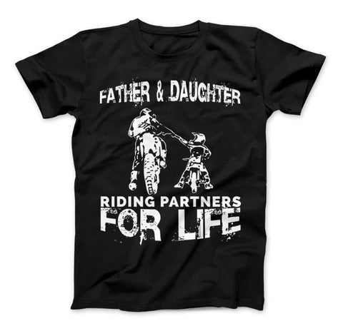 Father And Daughter Riding Partners For Life T-Shirt Motocross Supercross Dirt Bikes