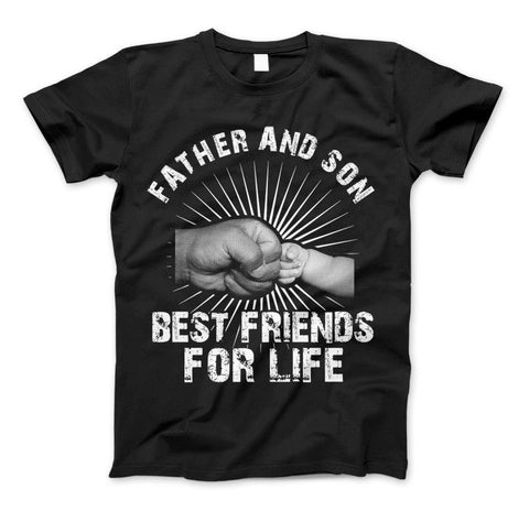 Father And Son Best Friends For Life T-Shirt & Apparel Father's Day Gift - Love Family & Home  - 1
