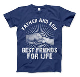 Father And Son Best Friends For Life T-Shirt & Apparel Father's Day Gift - Love Family & Home  - 3