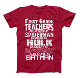 First Grade Teachers Superhero Family T-Shirt For Super 1st Grade Teachers
